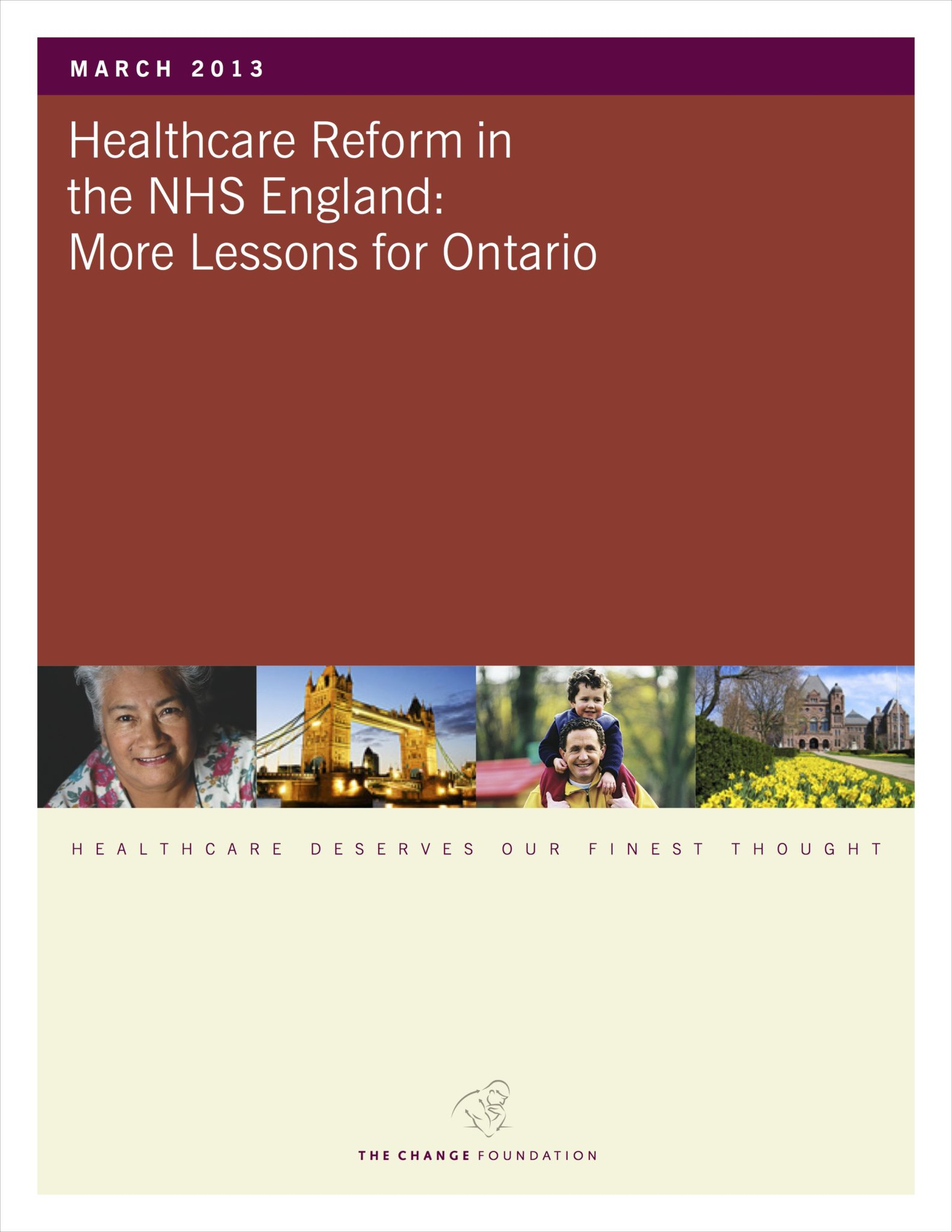 Healthcare Reform in The NHS England: More Lessons For Ontario