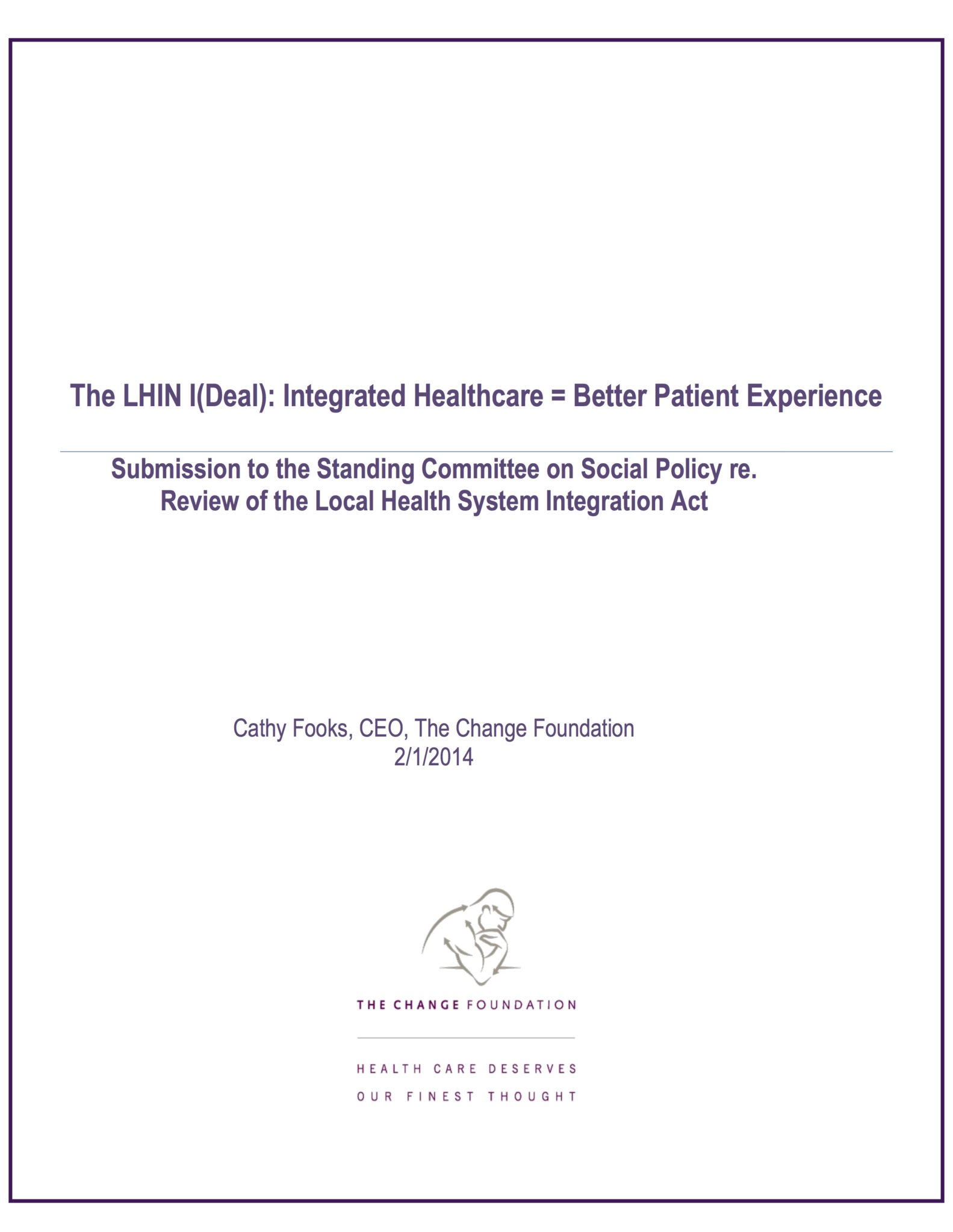 The LHIN (I)Deal: Integrated Healthcare = Better Patient Experience