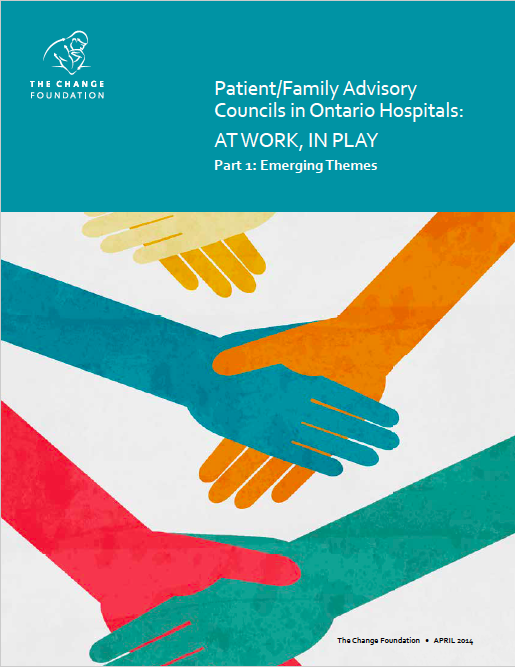 Patient/Family Advisory Councils in Ontario Hospitals – At Work, In Play