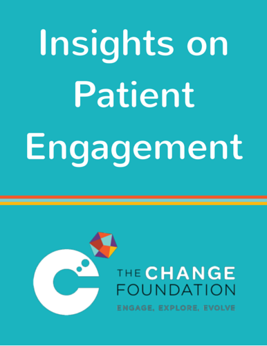 The Change Foundation's Insights on Patient Engagement