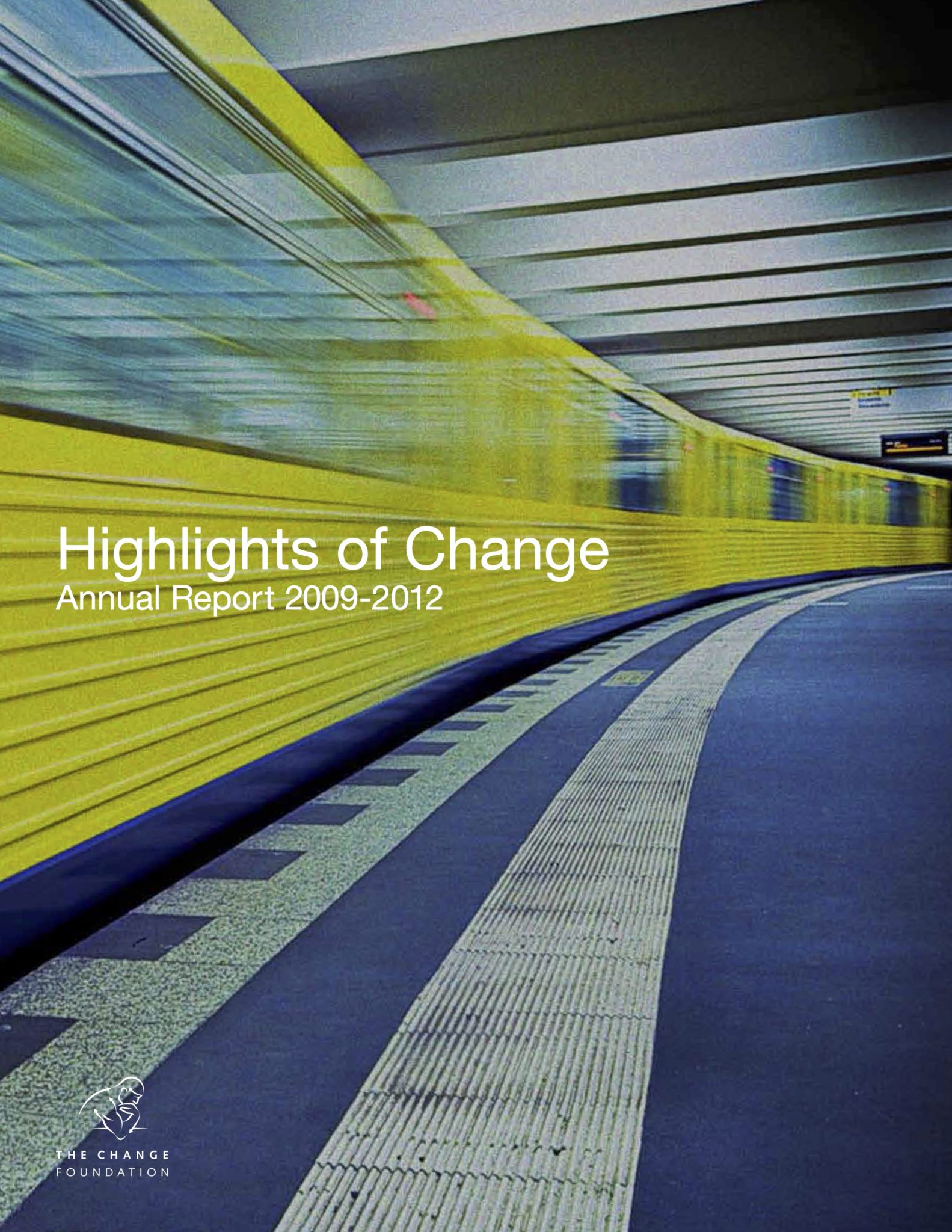 Highlights of Change, Annual Report 2009-2012: Microsite