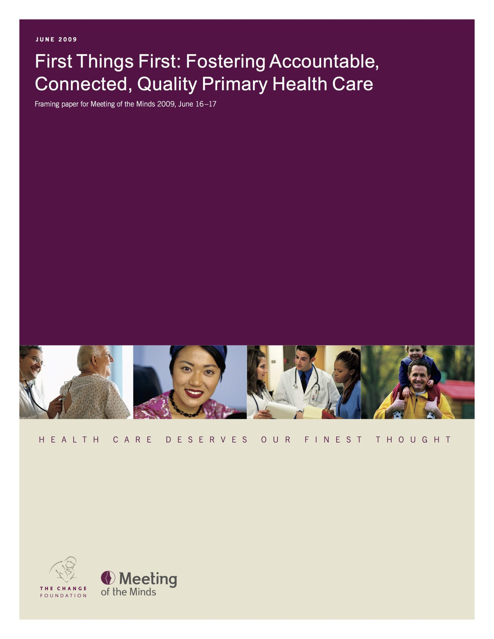 """Cover page for report: """"First Things First""""; photos of patients & caregivers"""