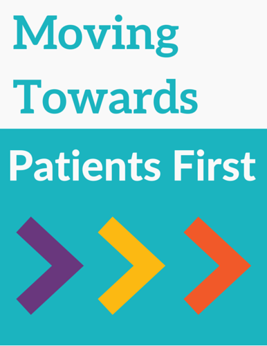 Moving Towards Patients First