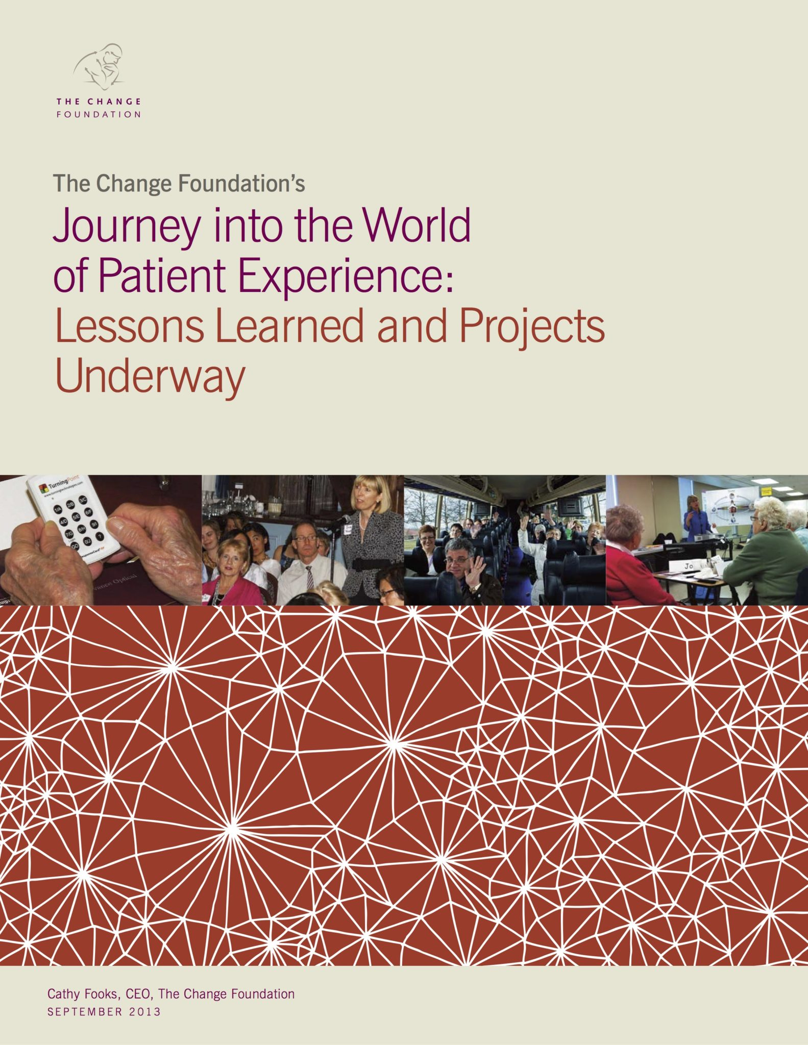 The Change Foundation's Journey into the World of Patient Experience