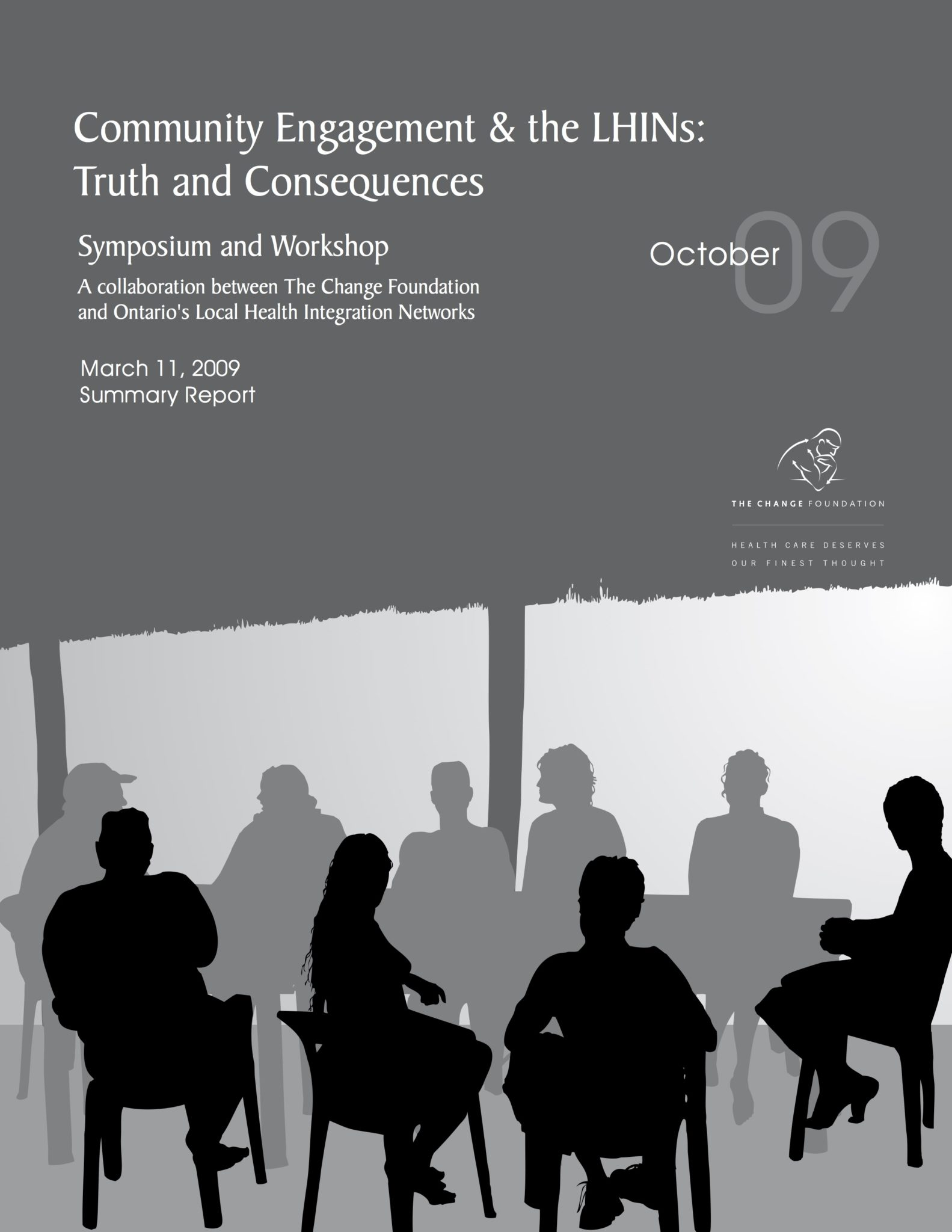 Community Engagement & the LHINs: Truth & Consequences – Summary Report