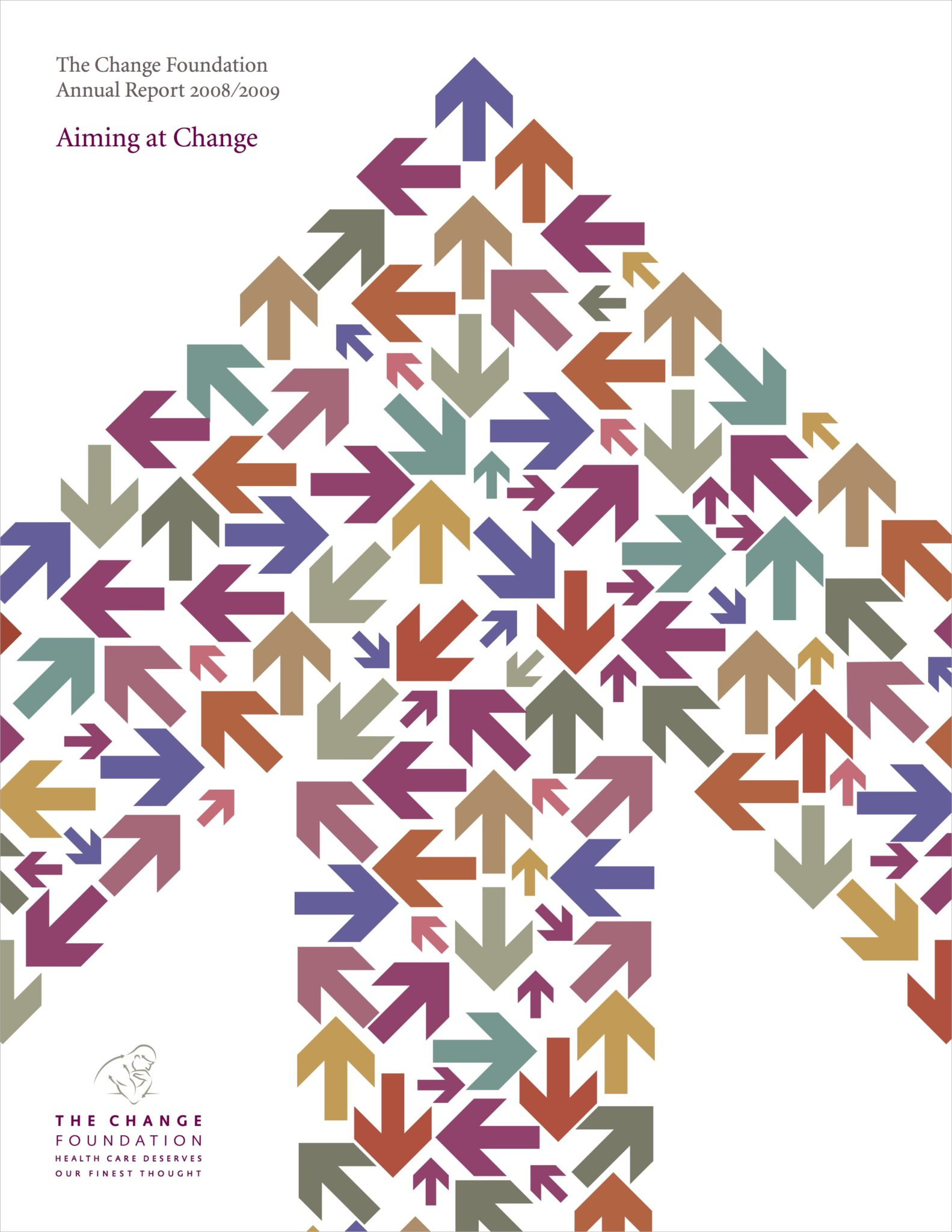 Aiming at Change: The Change Foundation Annual Report 2008/2009