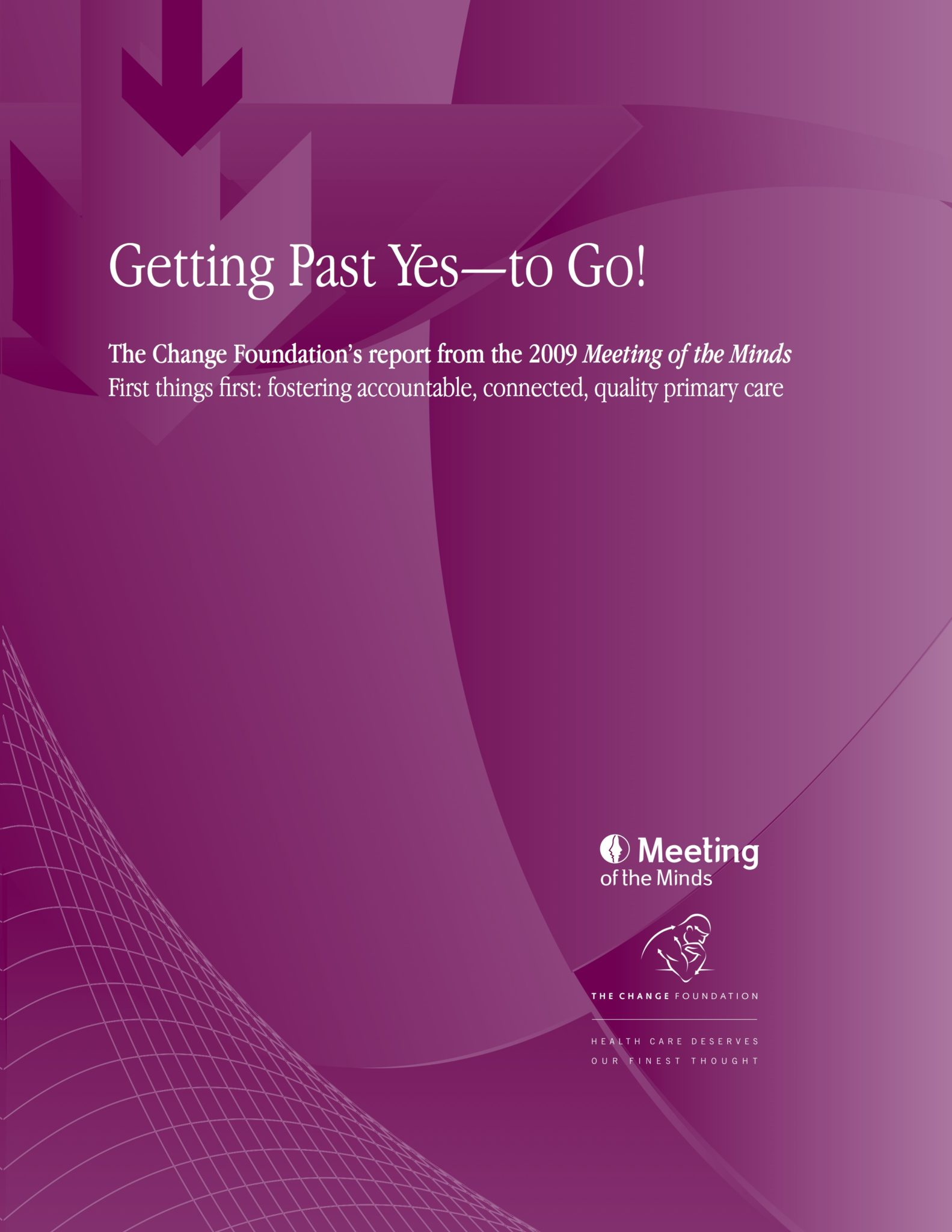Getting Past Yes—to Go