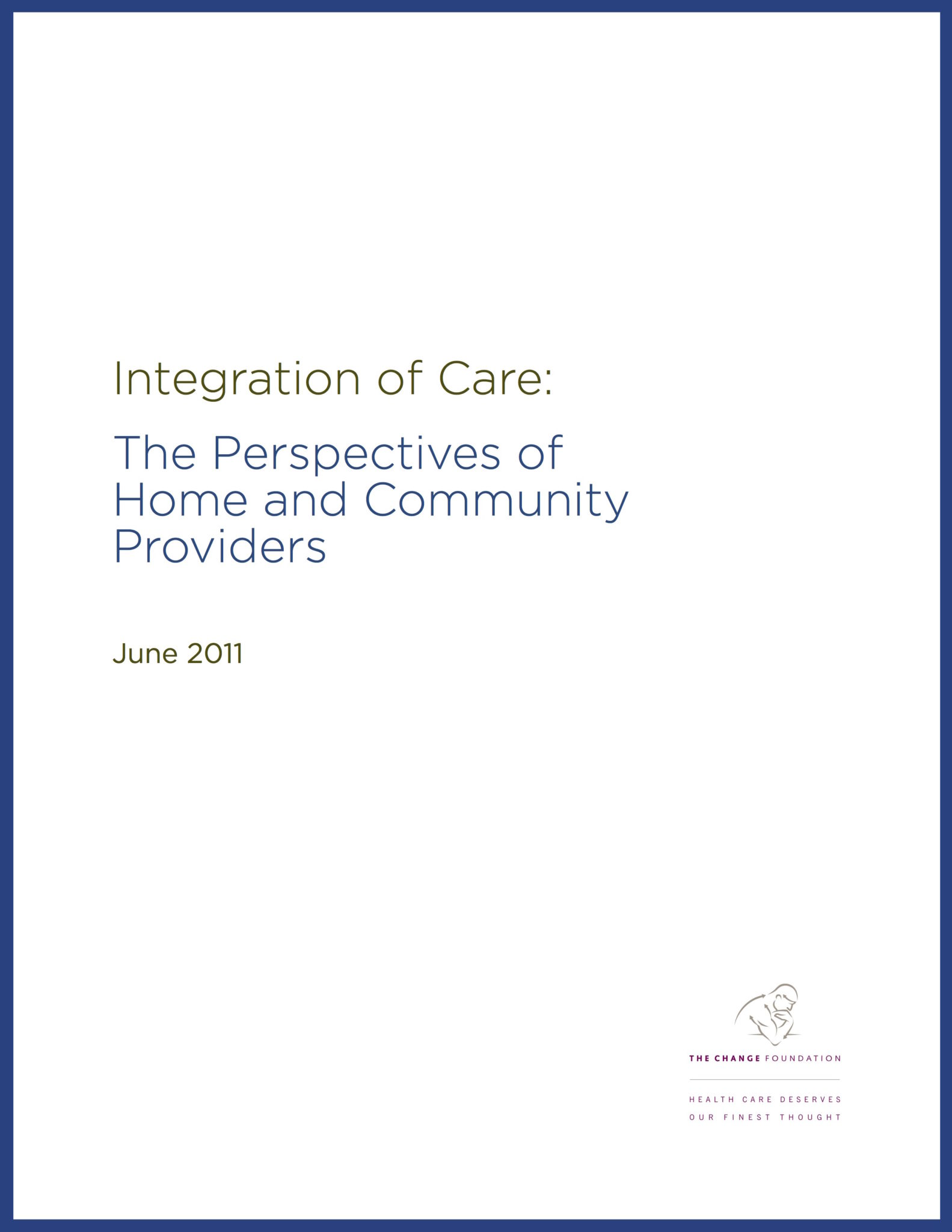 Integration of Care: Perspectives of Home and Community Providers