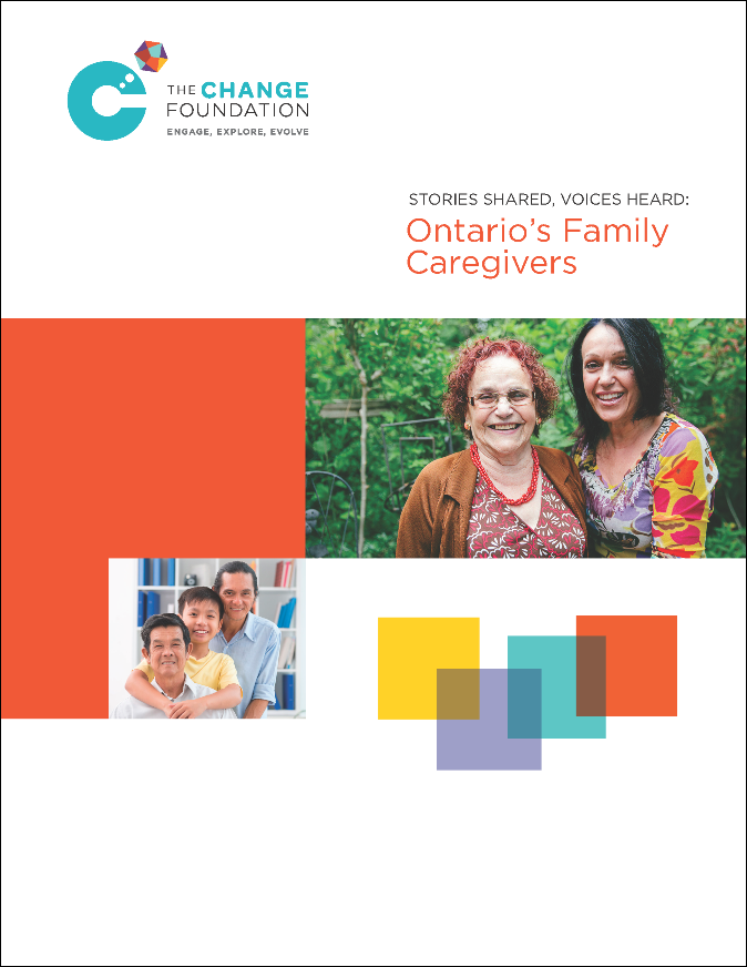 Stories Shared, Voices Heard: Ontario's Family Caregivers