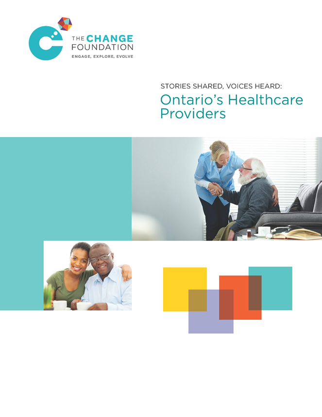 Stories Shared, Voices Heard: Ontario's Healthcare Providers