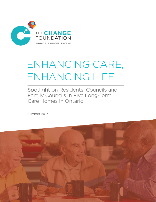 Enhancing Care, Enhancing Life: Spotlight on Residents' Councils and Family Councils in Five Long-Term Care Homes in Ontario