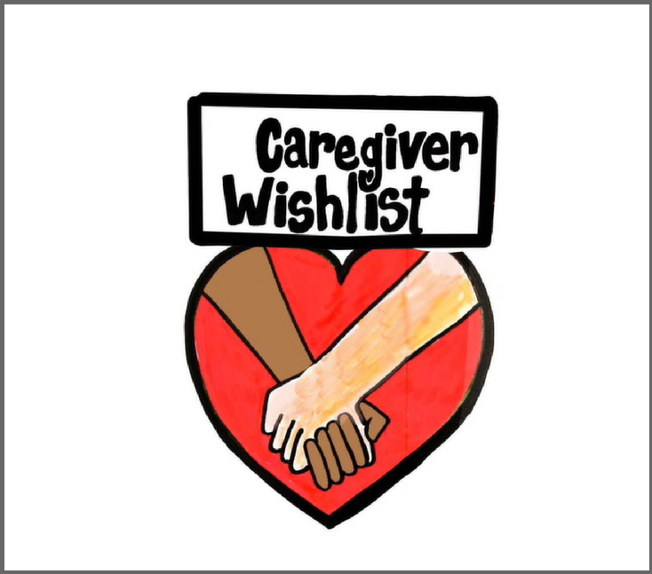 The Caregiver Wishlist