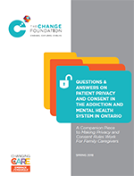 Questions & Answers on Patient Privacy and Consent in The Addiction and Mental Health System in Ontario