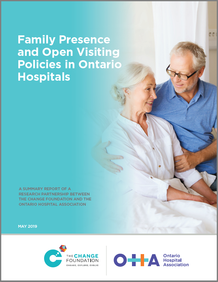 Cover of Family Presence and Open Visiting Policies in Ontario Hospitals report